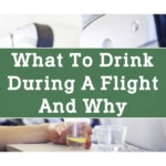 What to Drink During a Flight and Why