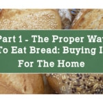 Part 1 – The Proper Way to Eat Bread: Buying it For the Home