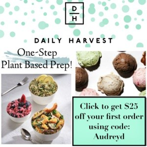 Click to get $25 off your first order at Daily Harvest using code Audreyd